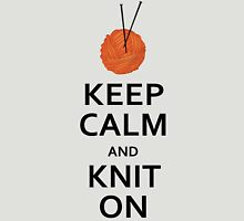 Keep Calm And Knit On Unisex T-Shirt