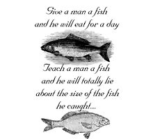 Give A Man A Fish Photographic Print