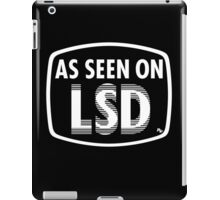 As Seen On LSD iPad Case/Skin