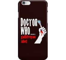 Gallifreyan Idiot. iPhone Case/Skin