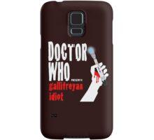Gallifreyan Idiot. Samsung Galaxy Case/Skin