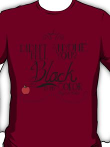 Black is my color (black font, American spelling) T-Shirt