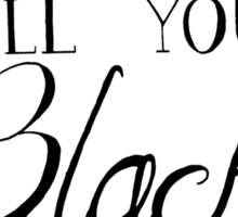 Black is my colour (black font, English spelling) Sticker