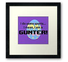 Calling all Gunters Framed Print