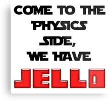 The Physics Side Metal Print