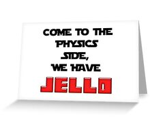 The Physics Side Greeting Card