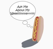 Ask Me About My Weiner Kids Clothes