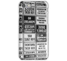 Everywhere There Are Signs iPhone Case/Skin