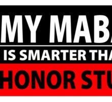 My Mabari is Smarter [White] Sticker