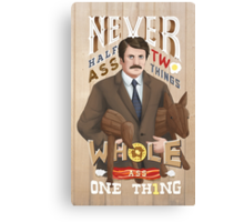 Never Half-Ass Two Things Canvas Print