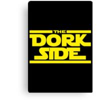 The Dork Side Canvas Print