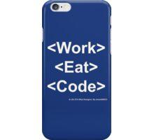 Work Eat Code iPhone Case/Skin