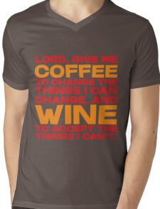 Lord, Give me Coffee to change the things i can change, and wine to accept the things I can't. Mens V-Neck T-Shirt