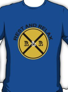REST AND RELAX T-Shirt