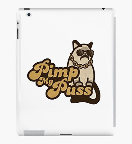 Pimp my puss iPad Case/Skin