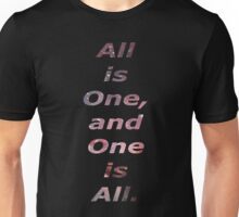 All is one. Unisex T-Shirt
