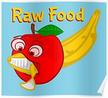 Raw Foods Food Fight Poster
