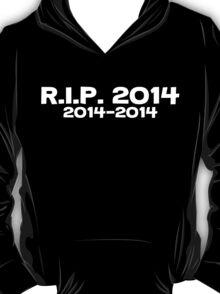 Rip 2014 2014-2014 T-Shirt