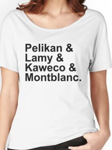 Fountain Pens - German Brands - Pelikan, Lamy, Kaweco, Montblanc Women's Relaxed Fit T-Shirt