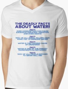 The deadly facts about water Mens V-Neck T-Shirt