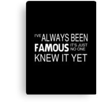 Lady Gaga Inspired Quote Canvas Print