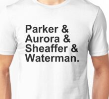 Fountain Pens - Parker, Aurora, Shaeffer, Waterman Unisex T-Shirt