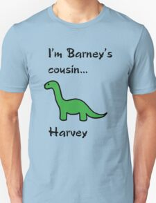 Harvey...  T-Shirt