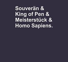 Fountain Pens - Grail Pens - Souveran, King of Pen, Meisterstuck, Homo Sapiens Unisex T-Shirt
