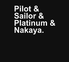Fountain Pens - Japanese Brands - Pilot, Sailor, Platinum, Nakaya Unisex T-Shirt