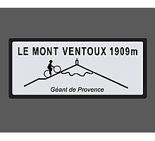 Mont Ventoux Mountain Road Sign Tour de France Photographic Print