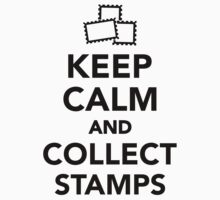 Keep calm and collect stamps Kids Clothes