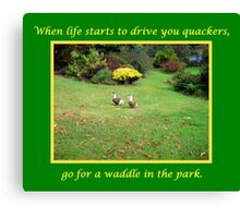 Go for a Waddle Canvas Print