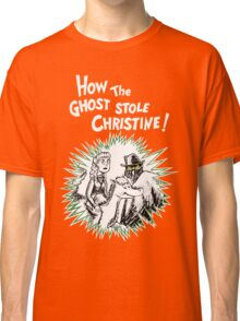 How the Ghost Stole Christine Classic T-Shirt