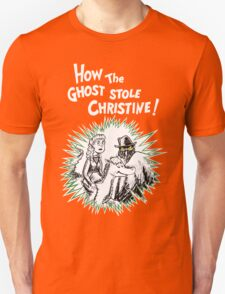 How the Ghost Stole Christine Unisex T-Shirt