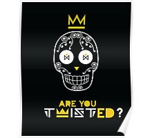 Are you twisted? Poster