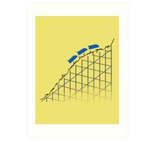 I'm on a roller coaster that only goes up (light shirts) Art Print