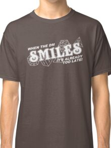 When the DM Smiles White Classic T-Shirt