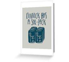 Finnick Has a Six-Pack - Light Shirts Greeting Card