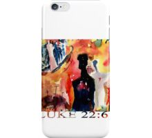 LUKE 22:61 iPhone Case/Skin
