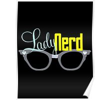 Proud LadyNerd | Grey Glasses Poster