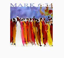 MARK 6:34 Unisex T-Shirt