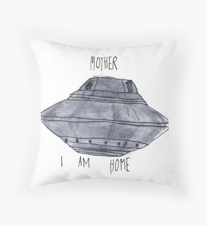 Mother, I Am Home Throw Pillow