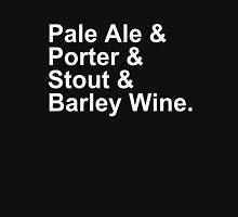 Beer - Ales - Pale Ale, Porter, Stout, Barley WIne Unisex T-Shirt