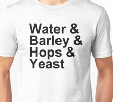Beer Brewing - Ingredients - Water, Barley, Hops, Yeast Unisex T-Shirt