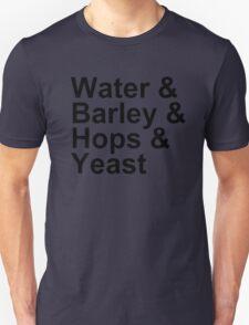 Beer Brewing - Ingredients - Water, Barley, Hops, Yeast T-Shirt