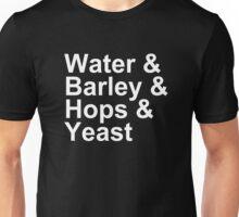 Beer - Ingredients - Water, Barley, Hops, Yeast Unisex T-Shirt