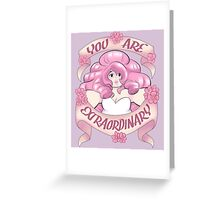 You Are Extraordinary Greeting Card