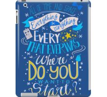 Doctor Who Typography Quote  iPad Case/Skin