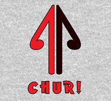 CHUR! Unisex T-Shirt