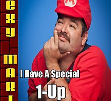 SexyMario MEME - Sit on my lap, I have a special 1-up just for you by SexyMario